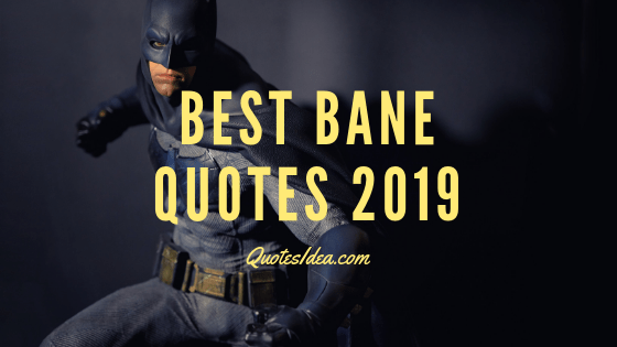 Best bane quotes