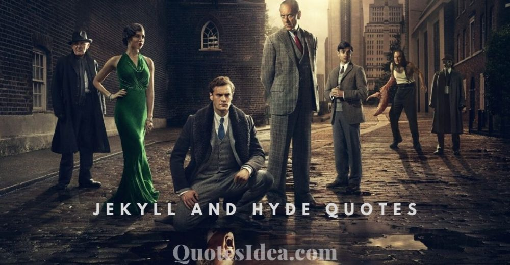 Jekyll and Hyde Quotes